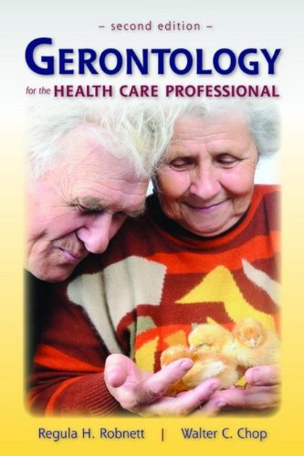 Gerontology for the Health Care Professional  2nd 2010 (Revised) edition cover