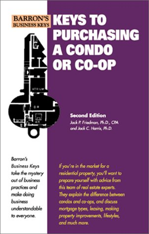 Keys to Purchasing a Condo or Co-Op  2nd 2000 9780764113055 Front Cover