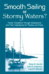 Smooth Sailing or Stormy Waters? Family Transitions Through Adolescence and Their Implications for Practice and Policy  2007 edition cover