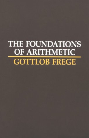 Foundations of Arithmetic A Logico-Mathematical Enquiry into the Concept of Number 2nd (Revised) edition cover