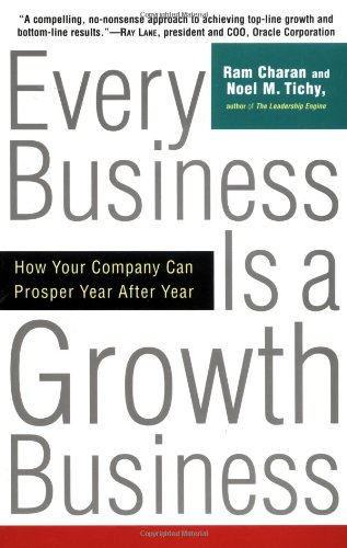 Every Business Is a Growth Business How Your Company Can Prosper Year after Year  2001 (Large Type) edition cover