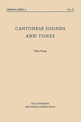 Cantonese Sounds and Tones  N/A 9780887100055 Front Cover
