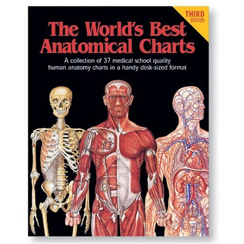 World's Best Anatomical Charts 3rd 2000 (Revised) edition cover