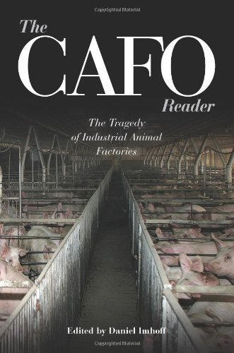 CAFO Reader The Tragedy of Industrial Animal Factories  2010 edition cover