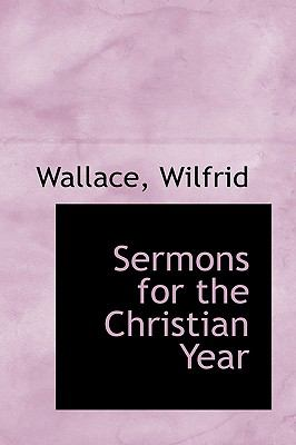 Sermons for the Christian Year N/A 9781113468055 Front Cover