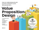 Value Proposition Design How to Make Stuff People Want  2014 9781118968055 Front Cover