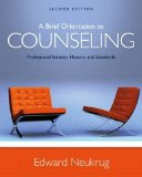 A Brief Orientation to Counseling: Professional Identity, History, and Standards  2016 9781305669055 Front Cover