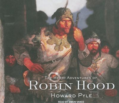 The Merry Adventures of Robin Hood:  2010 9781400117055 Front Cover