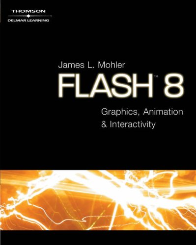 Flash 8 Graphics, Animation and Interactivity 5th 2006 9781401871055 Front Cover