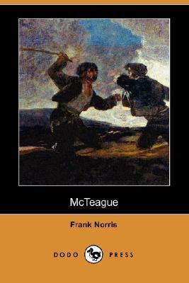 McTeague A Story of San Francisco N/A 9781406540055 Front Cover