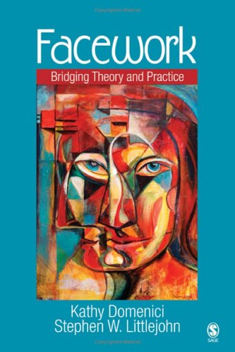 Facework Bridging Theory and Practice  2006 edition cover