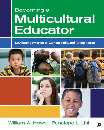 Becoming a Multicultural Educator Developing Awareness, Gaining Skills, and Taking Action  2014 edition cover