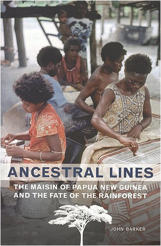 Ancestral Lines The Maisin of Papua New Guinea and the Fate of the Rainforest 2nd 2007 (Revised) edition cover