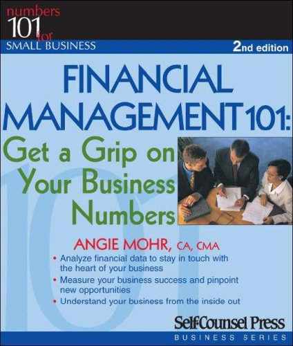 Financial Management 101 Get a Grip on Your Business Numbers 2nd 2007 edition cover