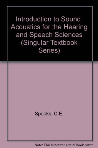 Introduction to Sound Acoustics for the Hearing and Speech Sciences 2nd 1996 edition cover