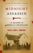 Midnight Assassin A Murder in America's Heartland  2007 edition cover
