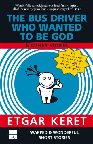 Bus Driver Who Wanted to be God and Other Stories   2005 edition cover