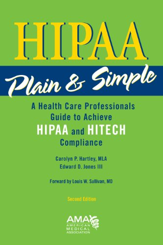 HIPAA Plain and Simple A Compliance Guide for Health Care Professionals 2nd 2010 edition cover