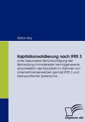 Kapitalkonsolidierung Nach Ifrs   2008 9783836662055 Front Cover