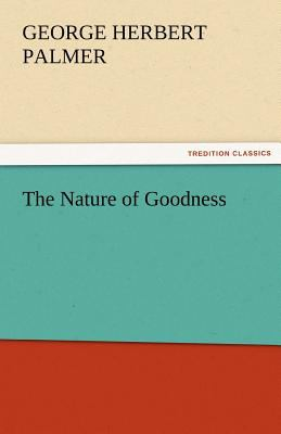 Nature of Goodness  N/A 9783842461055 Front Cover