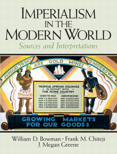 Imperialism in the Modern World Sources and Interpretations  2007 edition cover