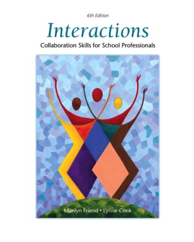 Interactions Collaboration Skills for School Professionals 6th 2010 9780137152056 Front Cover