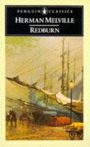 Redburn His First Voyage, Being the Sailor-Boy, Confessions and Reminiscences of the Son-of-a-Gentleman, in the Merchant Service  1986 edition cover