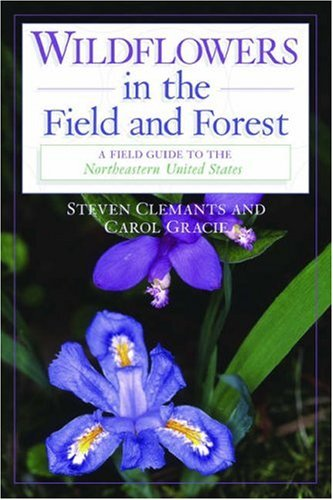 Wildflowers in the Field and Forest A Field Guide to the Northeastern United States  2005 edition cover