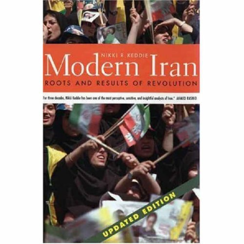 Modern Iran Roots and Results of Revolution  2006 (Revised) edition cover