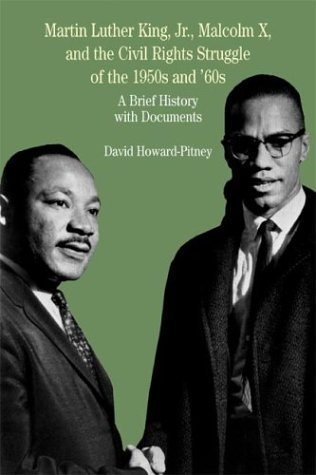 Martin Luther King, Jr. , Malcolm X and the Civil Rights Struggle of the 1950s and '60s A Brief History with Documents N/A edition cover