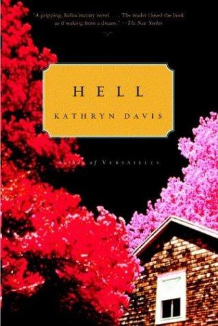 Hell A Novel N/A edition cover