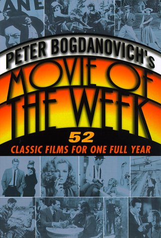 Peter Bogdanovich's Movie of the Week  N/A 9780345432056 Front Cover