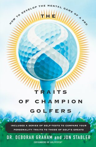 8 Traits of Champion Golfers How to Develop the Mental Game of a Pro  2000 edition cover
