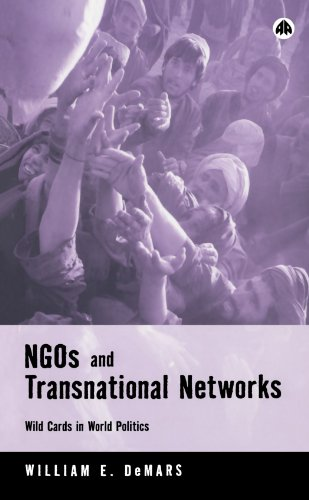 NGOs and Transnational Networks Wild Cards in World Politics  2005 9780745319056 Front Cover