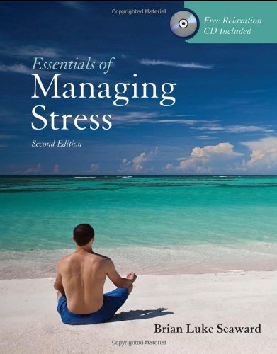 Essentials of Managing Stress  2nd 2011 (Revised) edition cover
