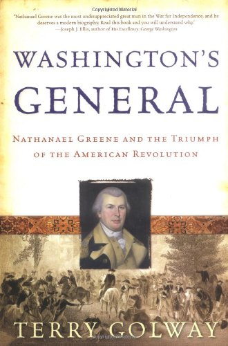 Washington's General Nathanael Greene and the Triumph of the American Revolution N/A edition cover