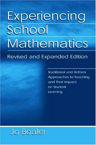 Experiencing School Mathematics Traditional and Reform Approaches to Teaching and Their Impact on Student Learning 2nd 2003 (Revised) edition cover