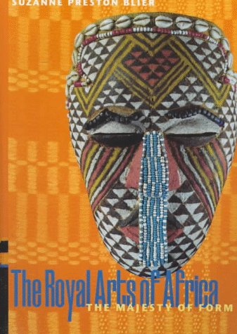 Royal Arts of Africa : The Majesty of Form  1998 edition cover