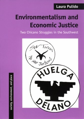 Environmentalism and Economic Justice Two Chicano Struggles in the Southwest 3rd edition cover