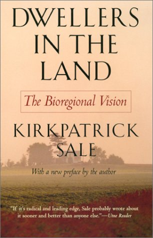 Dwellers in the Land The Bioregional Vision  1991 edition cover