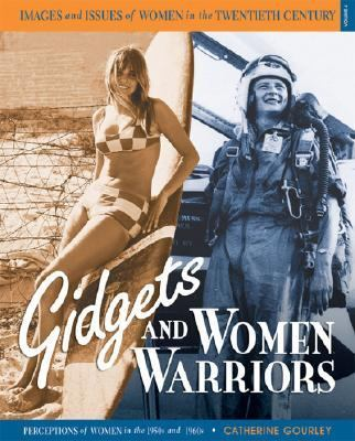 Gidgets and Women Warriors Perceptions of Women in the 1950s and 1960s  2008 edition cover