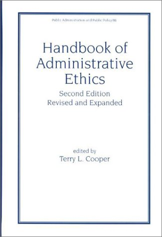 Handbook of Administrative Ethics  2nd 2000 (Revised) edition cover