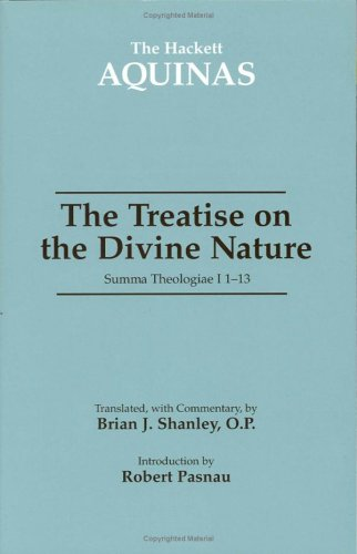 Treatise on the Divine Nature Summa Theologiae 1a 1-13  2006 9780872208056 Front Cover