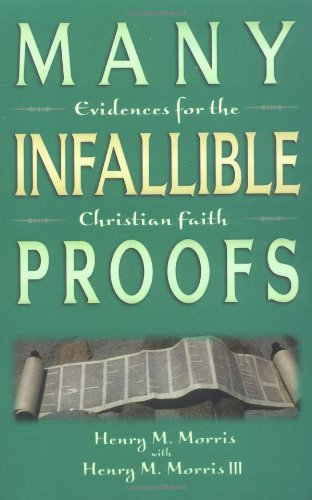 Many Infallible Proofs Evidences for the Christian Faith N/A 9780890510056 Front Cover