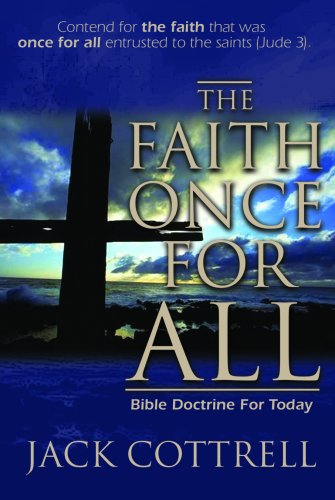 Faith Once for All : Bible Doctrine for Today 1st 2002 edition cover