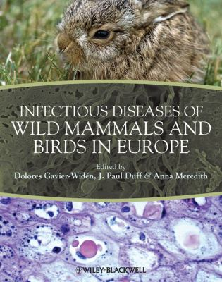Infectious Diseases of Wild Mammals and Birds in Europe   2012 9781405199056 Front Cover