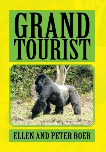 Grand Tourist:   2013 9781483603056 Front Cover