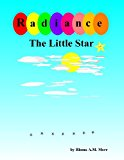 Radiance the Little Star  N/A 9781490447056 Front Cover