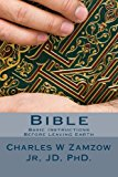 Bible Basic Instructions Before Leaving Earth N/A 9781492245056 Front Cover