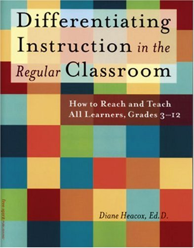 Differentiating Instruction in the Regular Classroom How to Reach and Teach All Learners, Grades 3-12  2002 edition cover